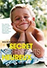 Le secret des enfants heureux par Biddulph