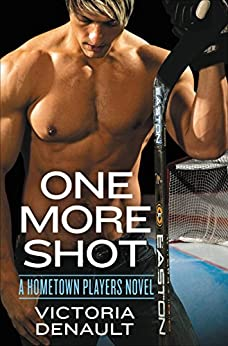 One More Shot (Hometown Players) by [Denault, Victoria]