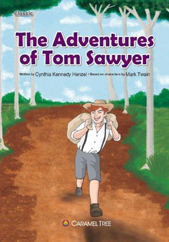 The Adventures of Tom Sawyer (Caramel Tree Readers Level 6) (The Adventures Of Tom Sawyer Grade Level)