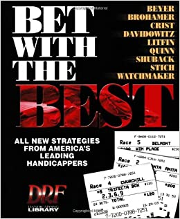 Bet With the Best: Expert Strategies from America's Leading
