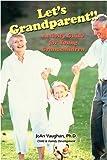Let's Grandparent, JoAn Vaughan, 1607520257