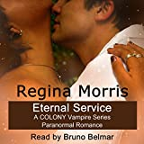 Eternal Service: A Colony Series Paranormal Romance