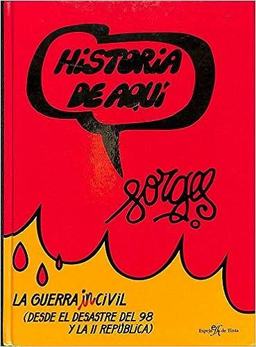 Guerra incivil, la - desde el desastre del 98 y la II republica ...
