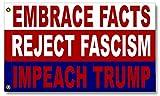 Embrace Facts, Reject Fascism, Impeach Trump Flag (5 ft x 3 ft) For Sale
