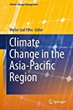 img - for Climate Change in the Asia-Pacific Region (Climate Change Management) book / textbook / text book