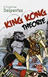 King Kong Théorie par Despentes