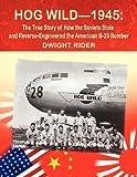 Hog Wild-1945, Dwight R. Rider, 1618633848