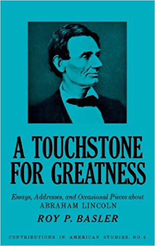 English Essays Topics A Touchstone For Greatness Essays Addresses And Occasional Pieces About Abraham  Lincoln Contributions In American Studies St Edition Essays For High School Students also Thesis Statement For Definition Essay A Touchstone For Greatness Essays Addresses And Occasional Pieces  Health Care Essays