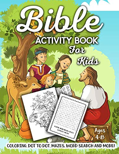 (Bible Activity Book for Kids Ages 4-8: A Fun Kid Workbook Game For Learning, Coloring, Dot To Dot, Mazes, Word Search and More!)