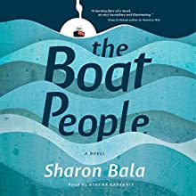 The Boat People Audiobook by Sharon Bala Narrated by Athena Karkanis