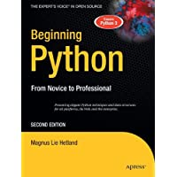 Beginning Python: From Novice to Professional (Beginning From Novice to Professional)