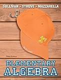 Elementary Algebra, Struve, Katherine R. and Mazzarella, Janet, 0321880153