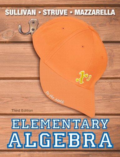 Download 8oby Elementary Algebra 3rd Edition The Sullivan Struve