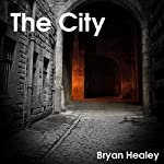 The City | Bryan Healey