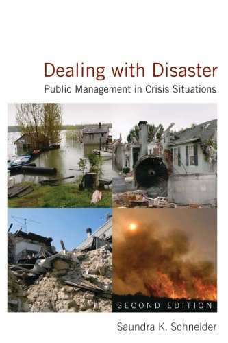 Dealing with Disaster: Public Management in Crisis Situations (Current Economic Crisis In The United States)