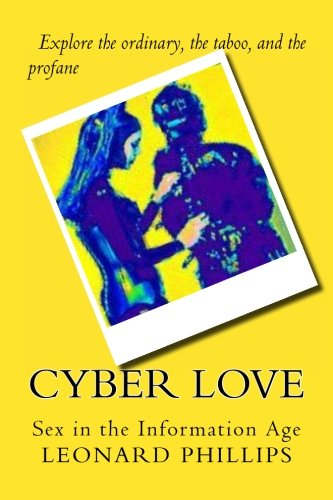 Cyber Love: Sex In the Information Age