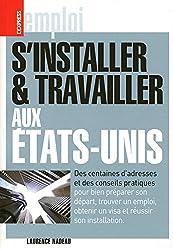S'INSTALLER ET TRAVAILLER AUX ETATS-UNIS