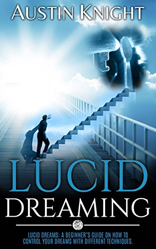 Lucid Dreaming Beginners Different Techniques ebook product image