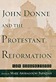 img - for John Donne and the Protestant Reformation: New Perspectives book / textbook / text book