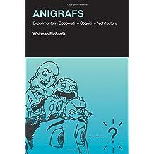 Anigrafs: Experiments in Cooperative Cognitive Architecture