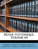 Revue Historique, Gabriel Monod and Charles Bémont, 1148441719