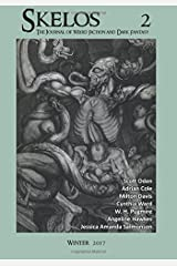 Skelos 2: The Journal of Weird Fiction and Dark Fantasy (Volume 2) Paperback