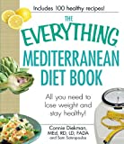 img - for The Everything Mediterranean Diet Book: All you need to lose weight and stay healthy! book / textbook / text book
