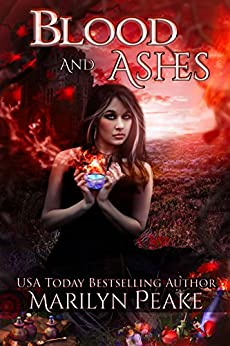 Blood and Ashes: A Paranormal Romance Novel by [Peake, Marilyn]