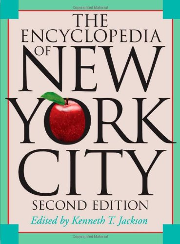 (The Encyclopedia of New York City: Second Edition)