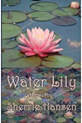 Water Lily (Maple Valley Trilogy) (Volume 2) Paperback