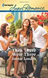 Then There Were Three, Jeanie London, 0373716990