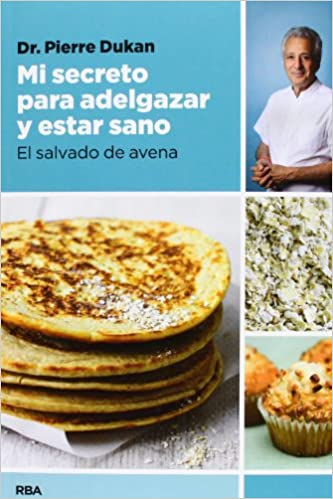 Mi secreto para adelgazar y estar sano (Spanish Edition): Pierre Dr. Dukan: 9788490064849: Amazon.com: Books