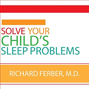Solve Your Child's Sleep Problems Audiobook