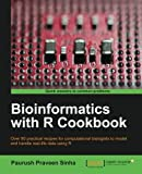 : Bioinformatics with R Cookbook