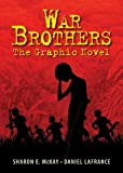 War Brothers, Sharon E. McKay, 1554514886