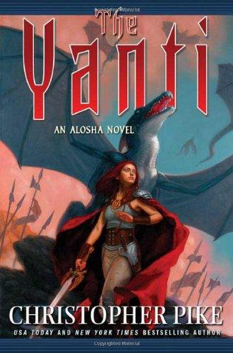 The Yanti (An Alosha Novel)