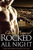 Rocked All Night (BBW New Adult Rock Star Romance) (Rocked series Book 8)