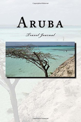 Aruba Travel Journal: with 150 lined pages