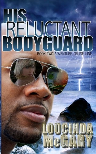 Read Online His Reluctant Bodyguard (Adventure Cruise Line) pdf