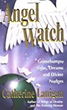 Angel Watch, Catherine Lanigan, 1558748199
