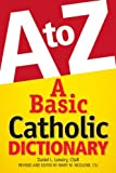 img - for A Basic Catholic Dictionary book / textbook / text book