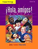 Bundle: Cengage Advantage Books: Hola, amigos! Worktext Volume 2, 7th + Premium Web Site, Volume 2 Printed Access Card, Ana Jarvis, Raquel Lebredo, Francisco Mena-Ayllon, 1111619190