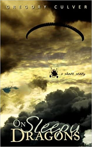 On Sleepy Dragons by Gregory Culver (2008)