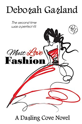 Must Love Fashion (Darling Cove) (Volume 1)