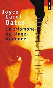 Le triomphe du singe-araignée par Oates