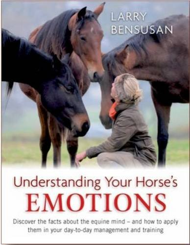 Read Understanding Your Horse's Emotions [R.A.R]