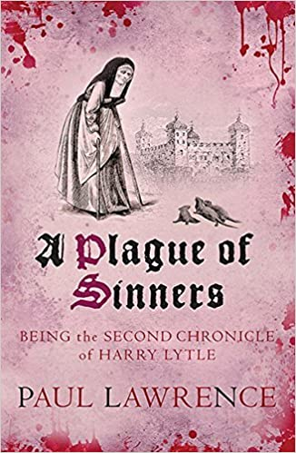 A Plague of Sinners (Harry Lytle Chronicles) by Paul Lawrence (2014-04-24)