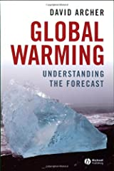 Global Warming: Understanding the Forecast Paperback