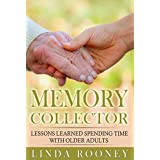Memory Collector: Lessons Learned Spending Time with Older Adults
