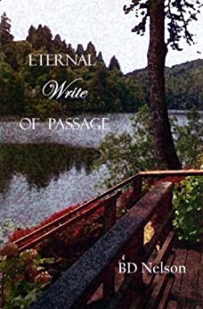 Eternal Write of Passage by [Nelson, BD]
